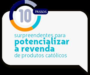 Dicas surpreendentes para potencializar a revenda de produtos católicos